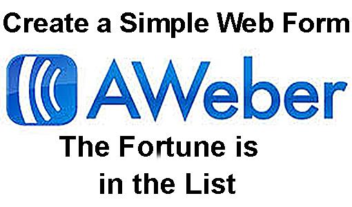 AWeber Tips - Create Basic Web Forms