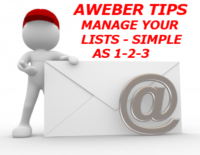 aWeber Tips-Managing Your Autoresponder Lists - Simple as 1-2-3